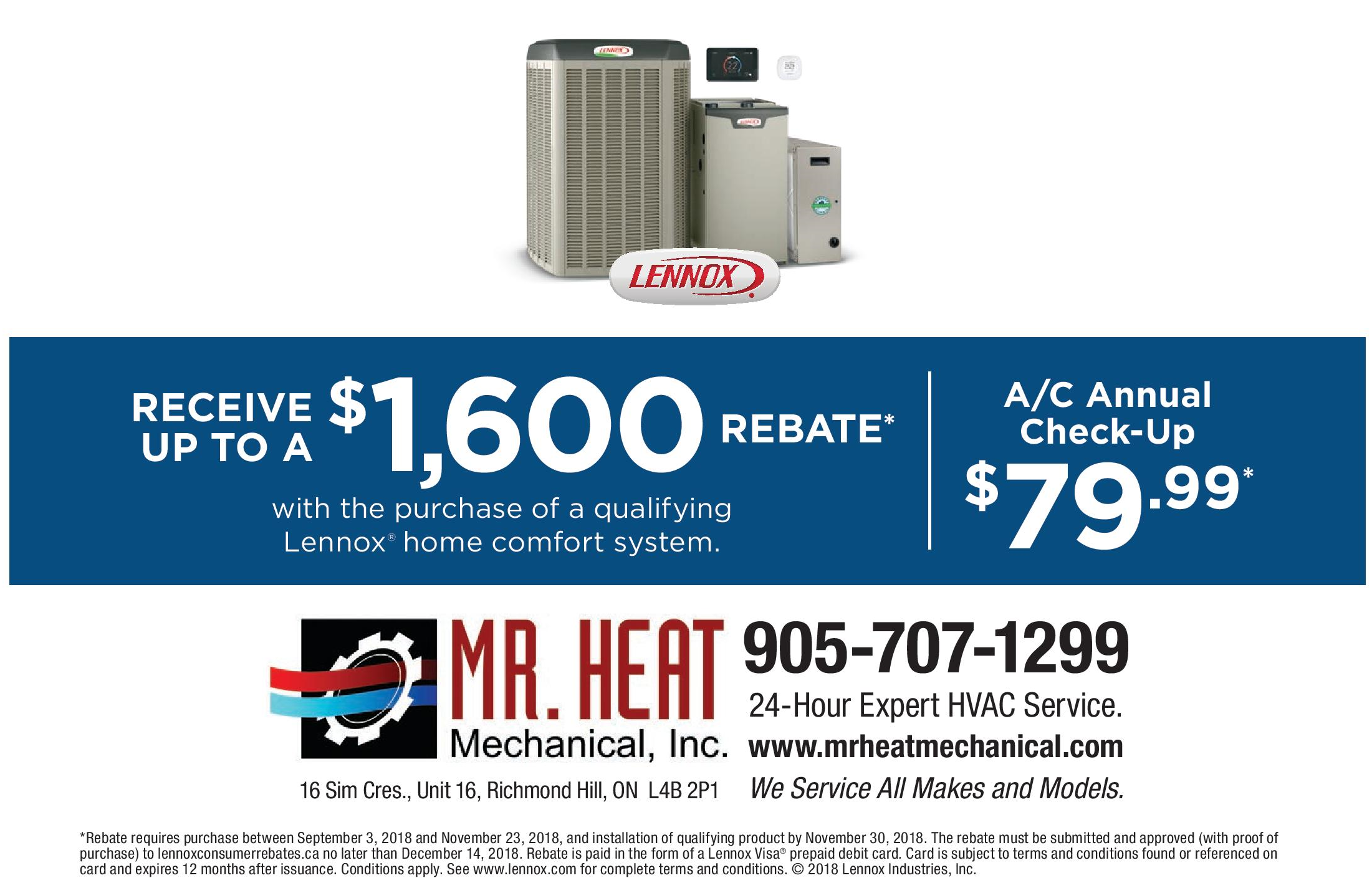 Lennox Fall 2018 National Promotion Mr. Heat Mechanical Inc.